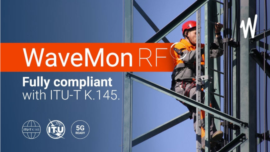 WaveMon RF, the RF Personal Meter that fully complies with ITU-T K.145
